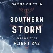 Southern Storm - Air Disasters 2 (Unabridged)