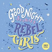 Good Night Stories for Rebel Girls 2021