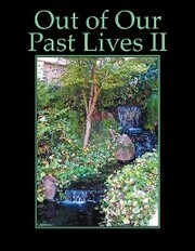 Out of Our Past Lives Ii