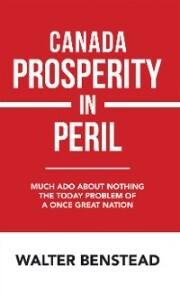 Canada Prosperity in Peril