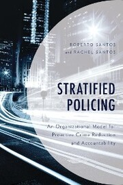 Stratified Policing