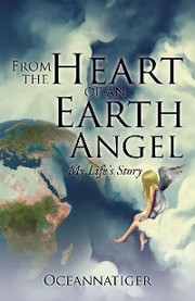 From the Heart of an Earth Angel