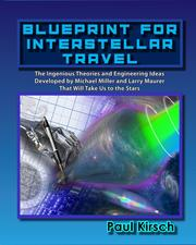 Blueprint for Interstellar Travel