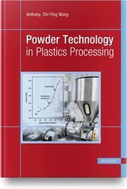 Powder Technology in Plastics Processing