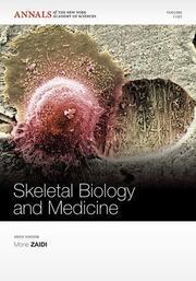 Skeletal Biology and Medicine