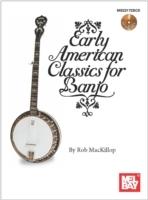 EARLY AMERICAN CLASSICS FOR BANJO BOOK/CD SET