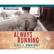 Always Running - La Vida Loca: Gang Days in L.A. (Unabridged)