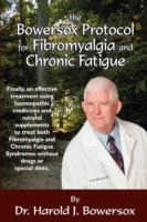Bowersox Protocol for Fibromyalgia and Chronic Fat