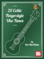 20 Celtic Fingerstyle Uke Tunes
