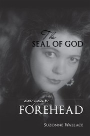 The Seal Of God On Your Forehead