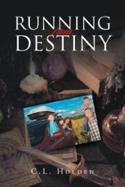 Running From Destiny