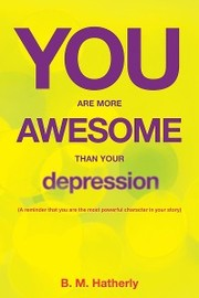 You Are More Awesome Than Your Depression