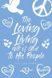 The Loving Living Will of God to His People