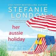 Her Aussie Holiday - Patterson's Bluff, Book 2 (Unabridged)