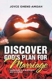Discover God's Plan for Marriage..