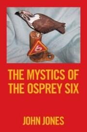 The Mystics of the Osprey Six