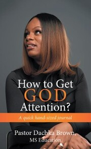 How to Get God Attention?