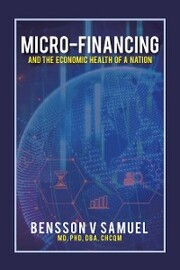 Micro-Financing and the Economic Health of a Nation