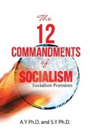 The 12 Commandments of Socialism
