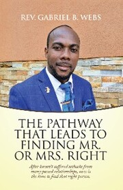 The Path Way That Leads to Finding Mr. or Mrs. Right