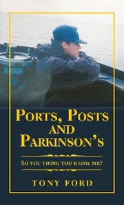 Ports, Posts and Parkinson's