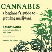 Cannabis - A Beginner's Guide to Growing Marijuana (Unabridged)