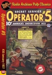 Operator 5 eBook 30 Liberty's Suicide
