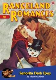 Rangeland Romances 8 Senorita Dark Eyes