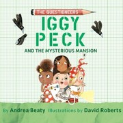 Iggy Peck and the Mysterious Mansion (Unabridged)