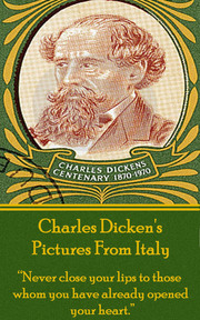 Pictures From Italy, By Charles Dickens
