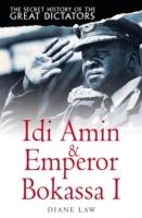 Secret History of the Great Dictators: Idi Amin & Emperor Bokassa I