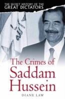 Secret History of the Great Dictators: Saddam Hussein