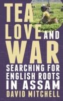 Tea, Love and War