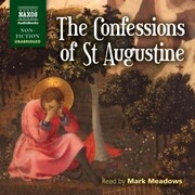 The Confessions of St. Augustine (Unabridged)