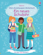 Mein Anziehpuppen-Stickerbuch: Ein neues Schuljahr
