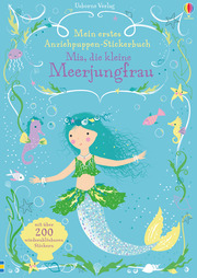 Mein erstes Anziehpuppen-Stickerbuch - Mia, die kleine Meerjungfrau