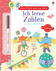 Mein Wisch-und-weg-Buch: Schulstart - Ich lerne Zahlen