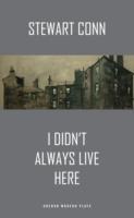 I Didn't Always Live Here