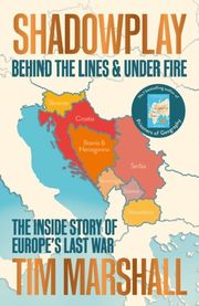 Shadowplay: Behind the Lines & Under Fire