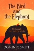 Bird and the Elephant