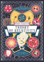 Albert Einstein's Theory of Relativity