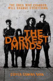 The Darkest Minds (Film Tie-In)