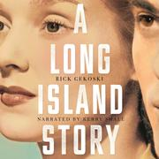 A Long Island Story (Unabridged)