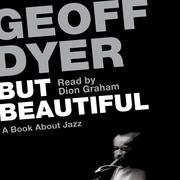 But Beautiful - A Book About Jazz (Unabridged)