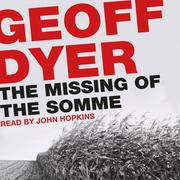 The Missing of the Somme (Unabridged)