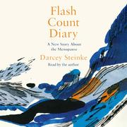 Flash Count Diary - A New Story About the Menopause (Unabridged)