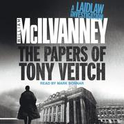 The Papers of Tony Veitch - Laidlaw Trilogy 2 (Unabridged) - Cover