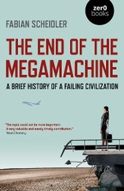 The End of the Megamachine