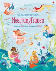 Mein funkelndes Stickerbuch: Meerjungfrauen