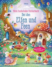 Mein funkelndes Stickerbuch: Bei den Elfen und Feen